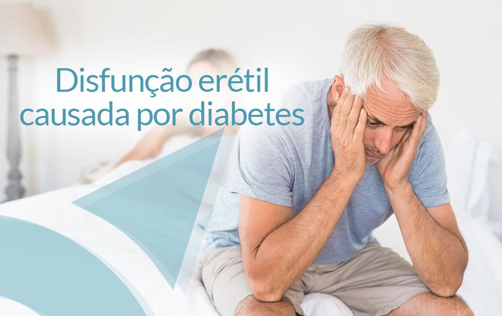 Saiba como a Diabetes pode causar Disfunção Erétil!