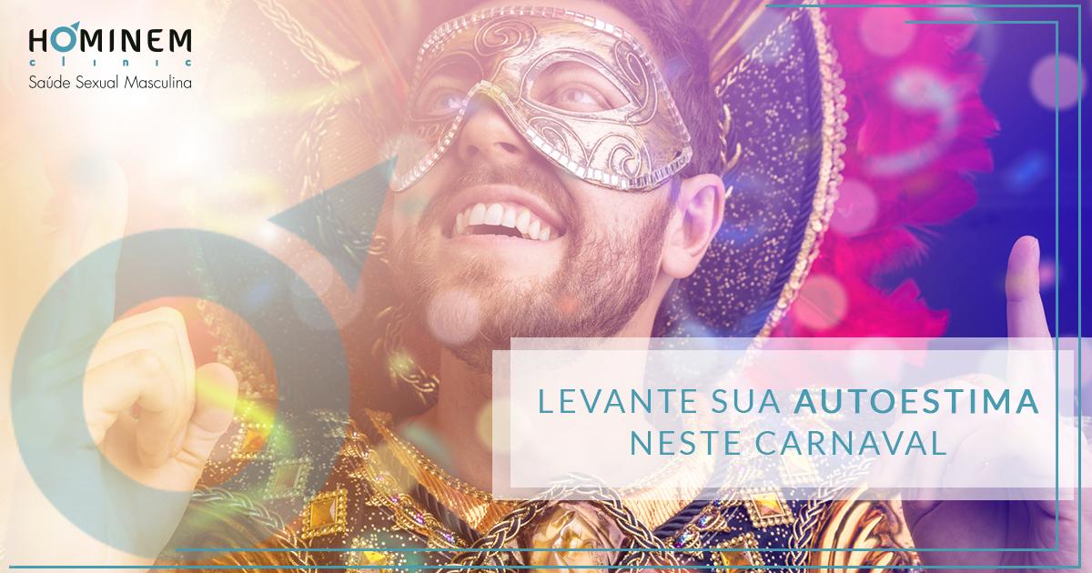 Levante sua autoestima neste Carnaval