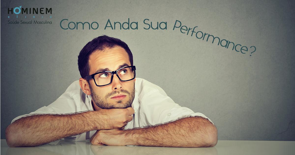 Como anda sua performance?