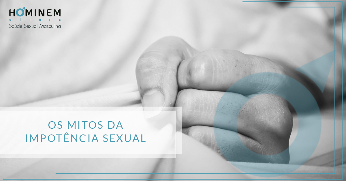 Mitos sobre a impotência sexual